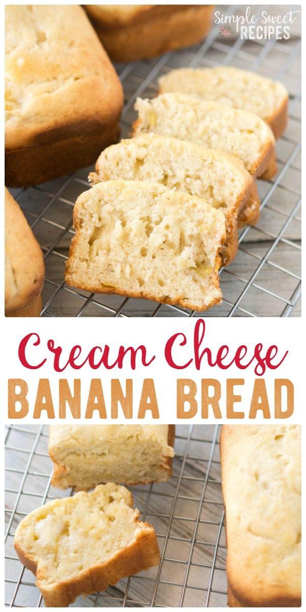 Cream Cheese Banana Bread Simple Sweet Recipes