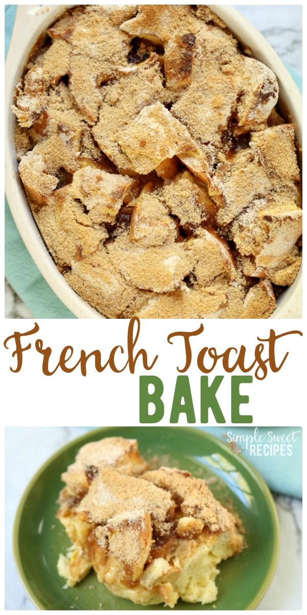 Skip the work of traditional french toast! This easy French Toast Bake lets you serve a crowd with just a few minutes prep. Yummy breakfast recipe. #FrenchToast #Bake #Breakfast #Recipe