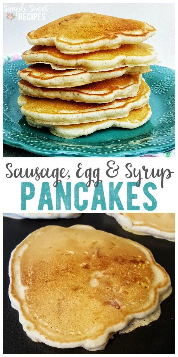 Sausage Egg and Syrup Pancakes